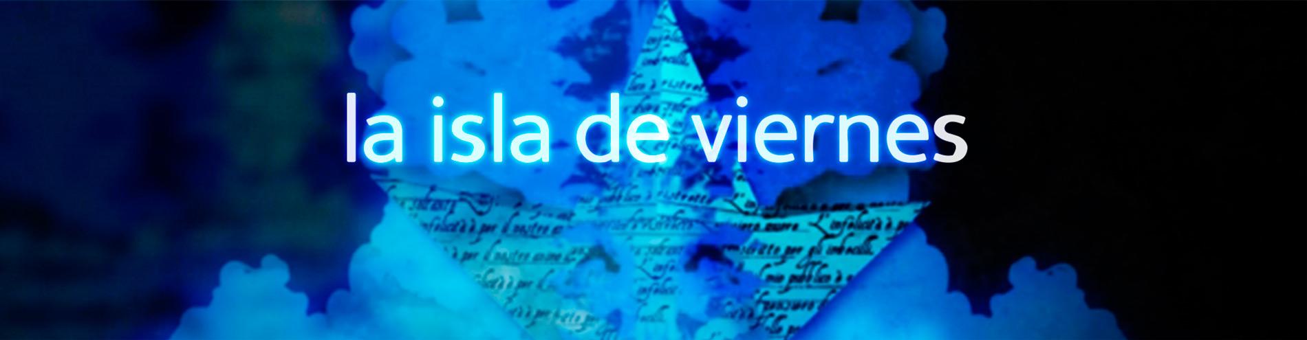 La Isla de Viernes Gestorex Canal Extremadura