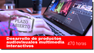 DESARROLLO DE PRODUCTOS AUDIOVISUALES MULTIMEDIA INTERACTIVOS