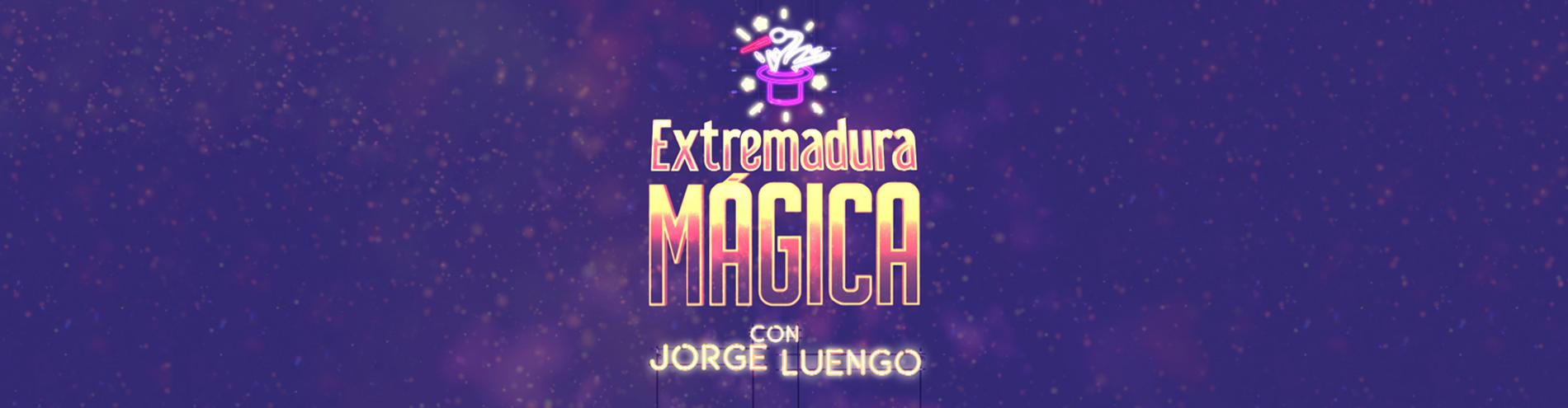 Extremadura mágica Gestorex Canal Extremadura